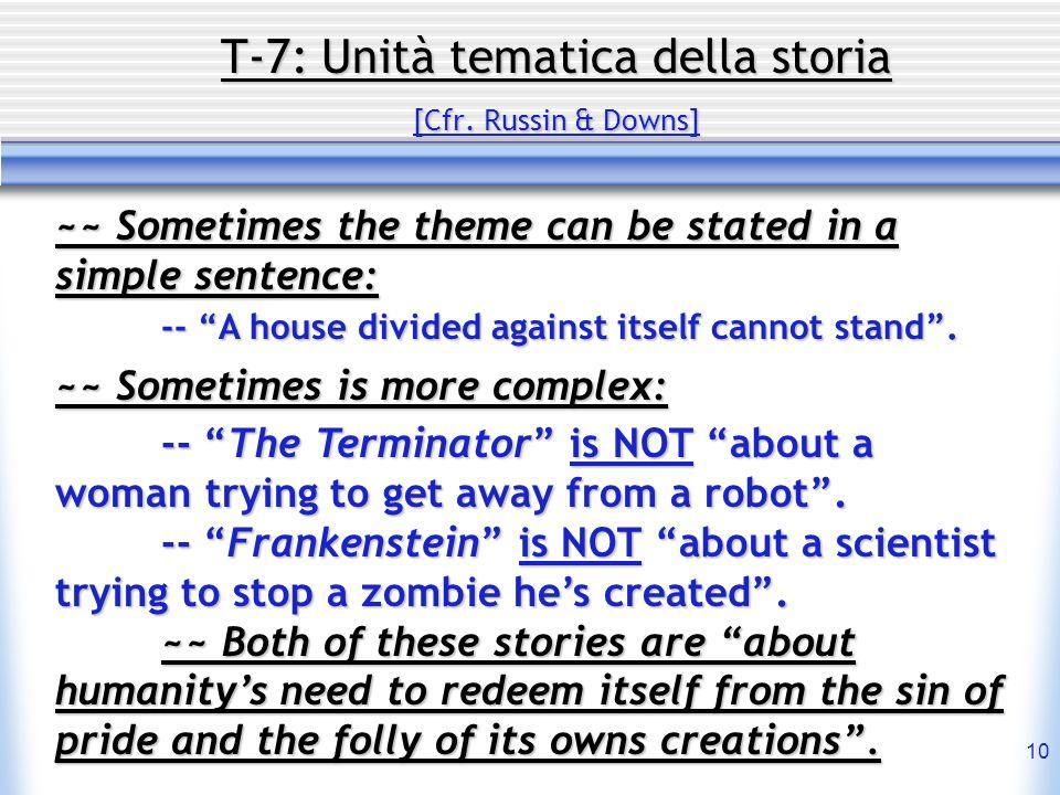 T-7: Unità tematica della storia [Cfr. Russin & Downs]